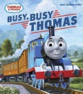 Busy, Busy Thomas (Board book)