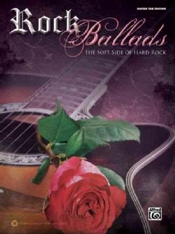 Rock Ballads: The Soft Side of Rock (Paperback)
