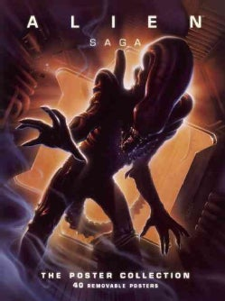 Alien Saga: The Poster Collection (Paperback)
