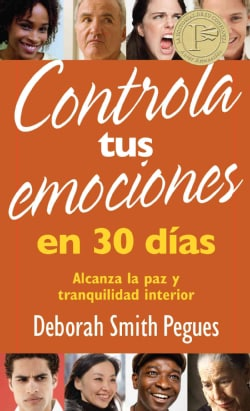 Controla tus emociones en 30 dias / 30 Days to Taming Your Emotions: Alcanza la paz y tranquilidad interior / Ach... (Paperback)