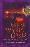 The Rise of the Wyrm Lord (Paperback)