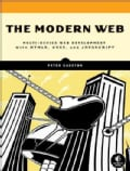 The Modern Web: Multi-Device Web Development With HTML5, CSS3, and JavaScript (Paperback)