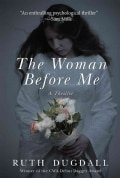 The Woman Before Me: A Thriller (Hardcover)
