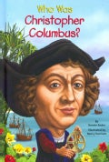 Who Was Christopher Columbus? (Hardcover)
