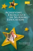 Achieving Excellence in Nursing Education (Paperback)