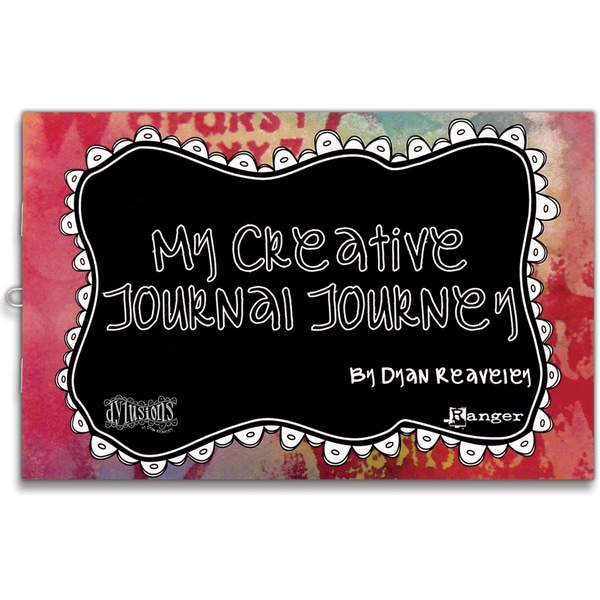 Dyan Reaveley's Dylusions My Creative Journal Journey Book-