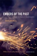 Embers of the Past: Essays in Times of Decolonization (Hardcover)