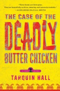 The Case of the Deadly Butter Chicken (Paperback)