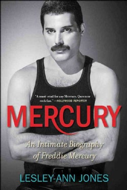 Mercury: An Intimate Biography of Freddie Mercury (Paperback)
