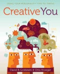 Creative You: Using Your Personality Type to Thrive (Paperback)