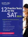 Kaplan 12 Practice Tests for the SAT 2014 (Paperback)