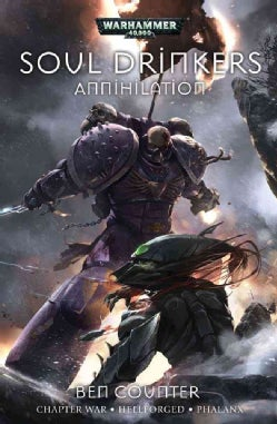 Annihilation: Chapter War, Hellforged and Phalanx (Paperback)