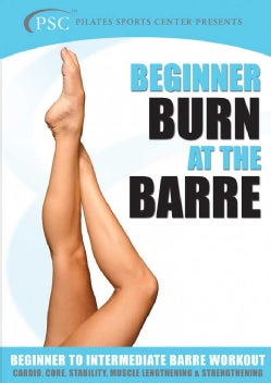 Burn At The Barre For Beginners