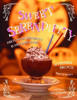 Sweet Serendipity: Delicious desserts and devilish dish (Hardcover)