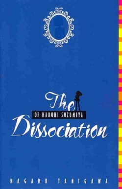 The Dissociation of Haruhi Suzumiya (Paperback)