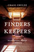 Finders Keepers: A Tale of Archaeological Plunder and Obsession (Paperback)