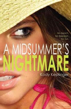 A Midsummer's Nightmare (Paperback)