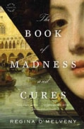 The Book of Madness and Cures (Paperback)
