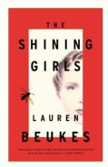 The Shining Girls (Hardcover)