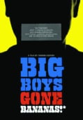 Big Boys Gone Bananas! (DVD)