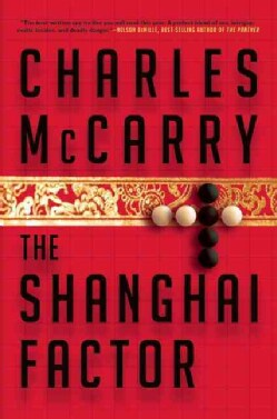 The Shanghai Factor (Hardcover)