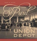 St. Paul Union Depot (Hardcover)