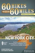 60 Hikes Within 60 Miles: New York City: Including Northern New Jersey, Southwestern Connecticut, and Western Lon... (Paperback)