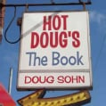 Hot Doug's: The Book (Hardcover)