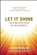 Let It Shine: The 6,000-Year Story of Solar Energy (Hardcover)