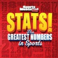 Sports Illustrated Kids Stats!: The Biggest Numbers in Sports (Paperback)