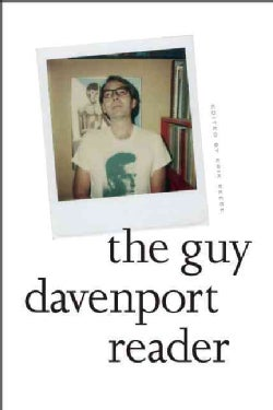 The Guy Davenport Reader (Hardcover)