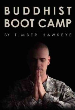 Buddhist Boot Camp (Hardcover)