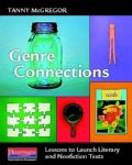 Genre Connections: Lessons to Launch Literary and Nonfiction Texts (Paperback)