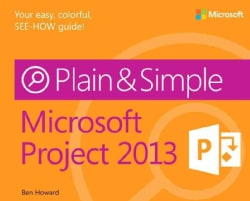Microsoft Project 2013 Plain & Simple (Paperback)