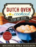 Dutch Oven Cookout: Step-by-step (Paperback)
