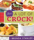 That's A Lot of Crock! (Paperback)