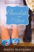 Chocolate for Two (Paperback)
