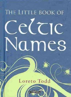 The Little Book of Celtic Names (Hardcover)