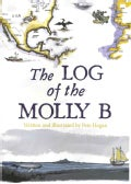 The Log of the Molly B (Paperback)