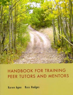 Handbook for Training Peer Tutors and Mentors (Paperback)