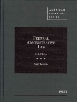 Federal Administrative Law (Hardcover)
