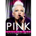 Pink: Still on Fire (DVD)