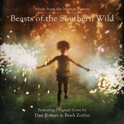 Original Score - Beasts of the Southern Wild (Dan Romer & Benh Zeitlin)