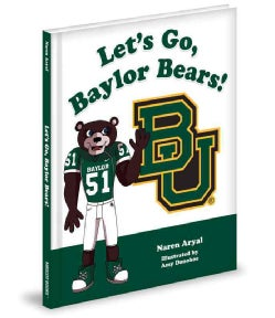 Let's Go, Baylor Bears! (Hardcover)