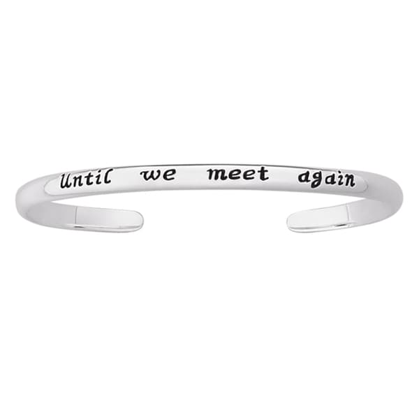 Sterling Silver 'Until We Meet Again' Sentiment Bracelet