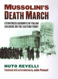 Mussolini's Death March: Eyewitness Accounts of Italian Soldiers on the Eastern Front (Hardcover)