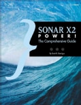 Sonar X2 Power!: The Comprehensive Guide (Paperback)