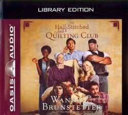 The Half-Stitched Amish Quilting Club: Library Edition (CD-Audio)