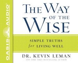 The Way of the Wise: Simple Truths for Living Well (CD-Audio)