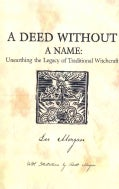 A Deed Without a Name: Unearthing the Legacy of Traditional Witchcraft (Paperback)
